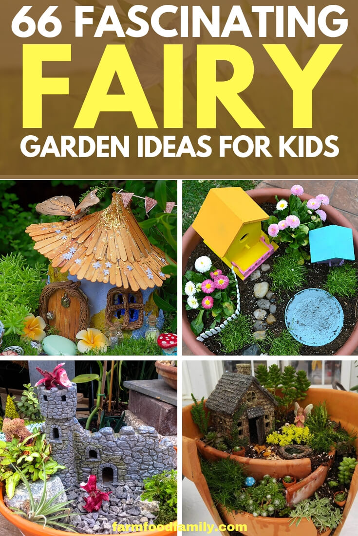 66 Fascinating Fairy garden designs & ideas for kids