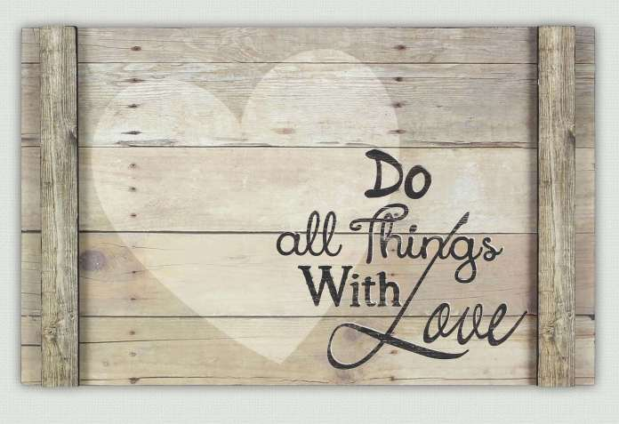 Do All Things With Love Display