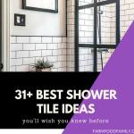 31+ Stunning Shower Tile Ideas For Your Bathroom
