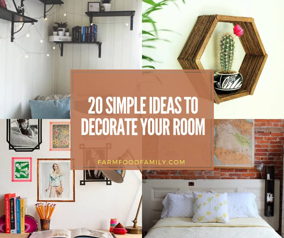 20 Simple Ideas To Decorate Your Room Make It Look Like In Your Dreams