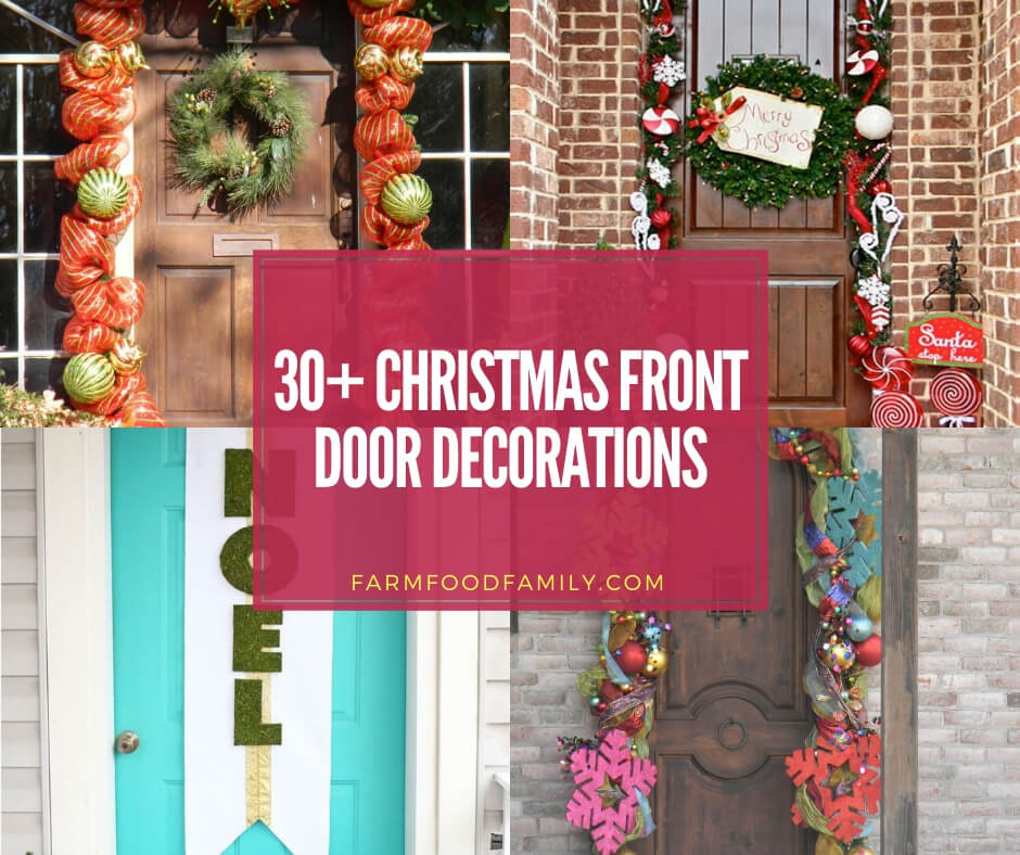 30 Beautiful Christmas Front Door Decoration Ideas Designs For 2020