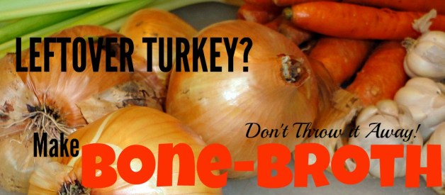 Make Bone Broth With Holiday Left-Overs