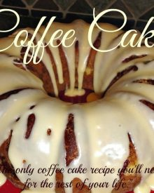 Sour Cream Coffee Cake – The Only Recipe You'll Need for the Rest of Your Life