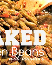 Baked Green Beans with Tomatoes (Premium)