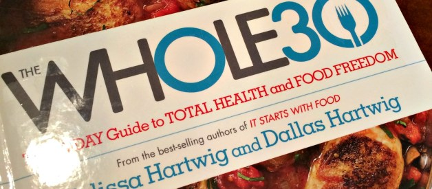 Whole30 – A Plan for Torture