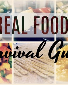 Survival Guide for Eating Real Food (Premium)