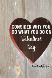 how and why we do what we do on valentine's day