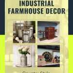Industrial Farmhouse Decor