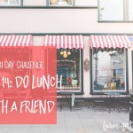 31 day challenge | Day 14: Do lunch with a friend