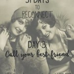 31 day challenge | Day 3: Call your best friend