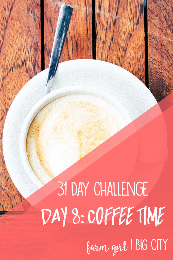 Take the free 31 day challenge to build and strengthen your connections with the people you care about most in your life! Day 8 - coffee time #31dayscloser