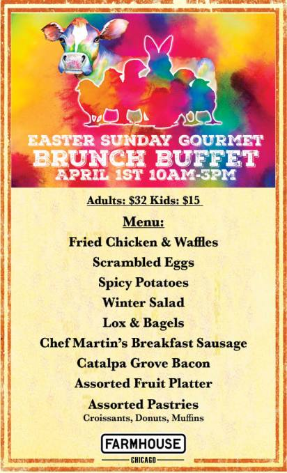 Farmhouse Chicago Easter Sunday Gourmet Brunch Buffet