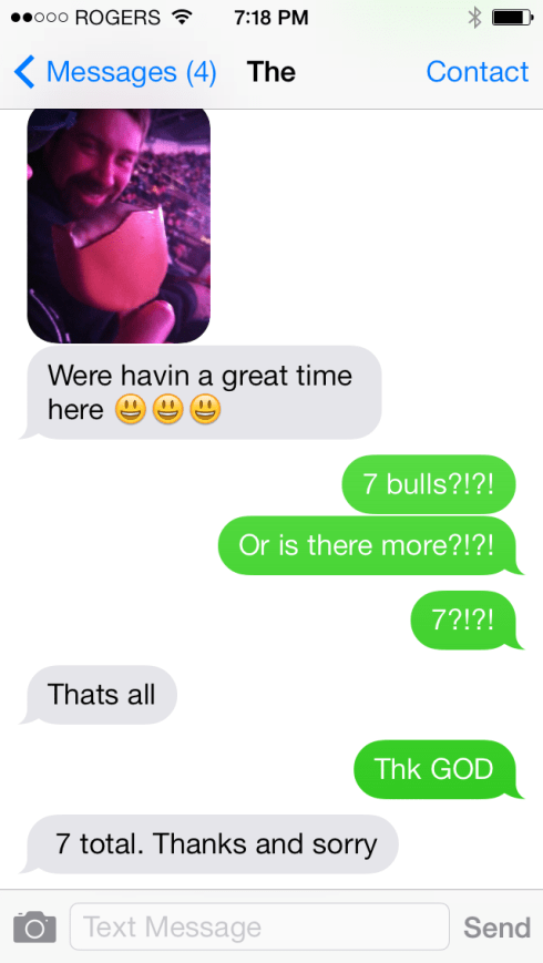Text exchange with my Farmer after I got the bulls back in. He (just like his bulls) thinks this is funny. His farmwife isn't laughing!