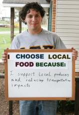 """""""I support local producers and reducing transportation impacts"""""""
