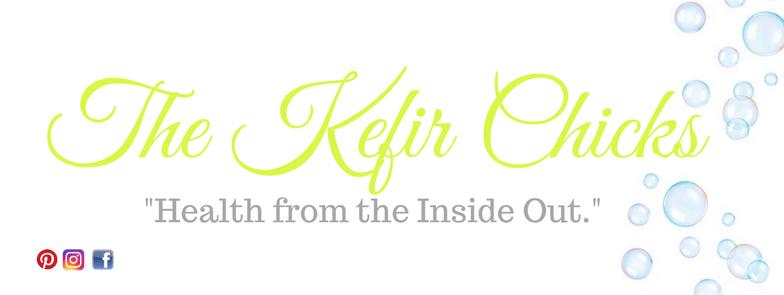 The Kefir Chicks