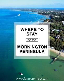 Where to stay on Victoria's beautiful Mornington Peninsula...