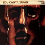 1968 Edu Canta Zumbi