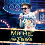 2011 Michel na Balada