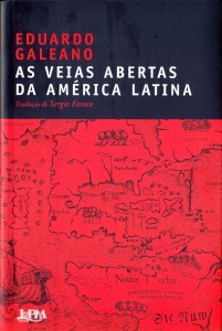 """""""As Veias Abertas da América Latina"""", 1971"""
