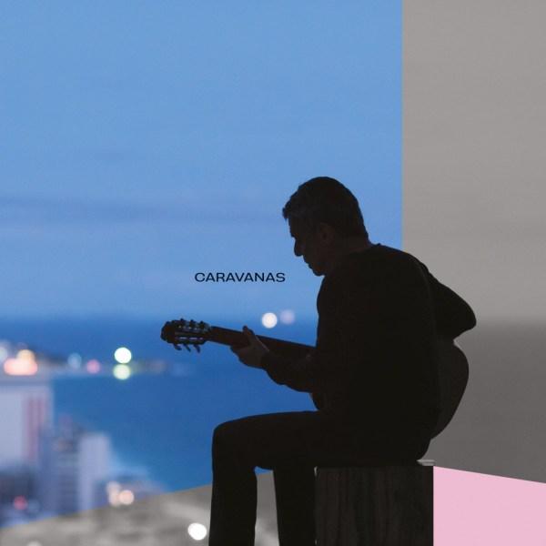 """A capa de """"Caravanas"""", que deve """"vazar"""" a qualquer momento, mas foi antecipado para a imprensa"""