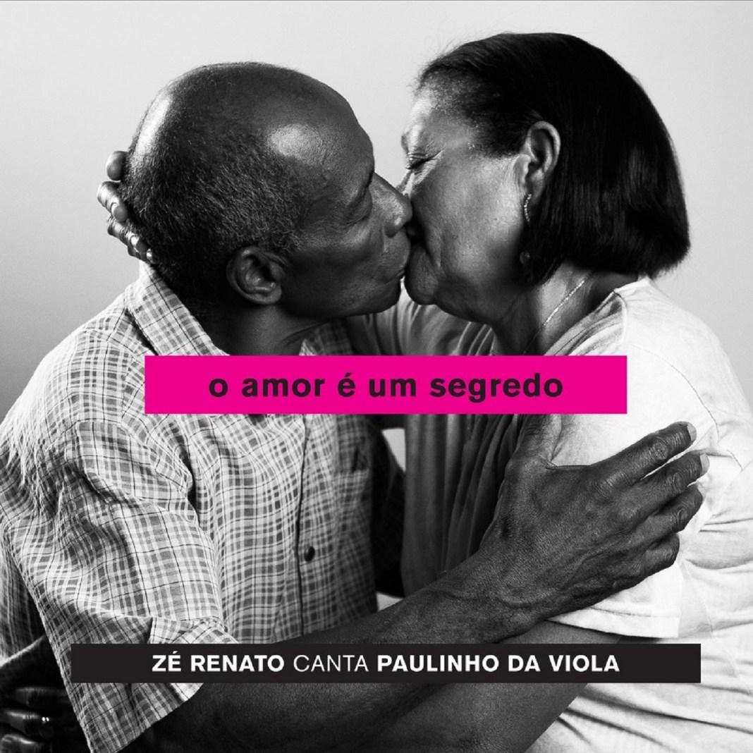 Capa do CD O Amor É um Segredo - Zé Renato Canta Paulinho da Viola