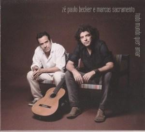 """Em 2012, os artistas lançaram juntos, com repertório da parceria do violonista com Paulo César Pinheiro, """"Todo mundo quer amar"""". Capa. Reprodução"""