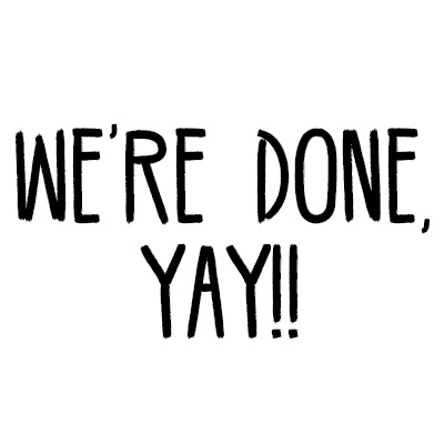 We're-done-yay
