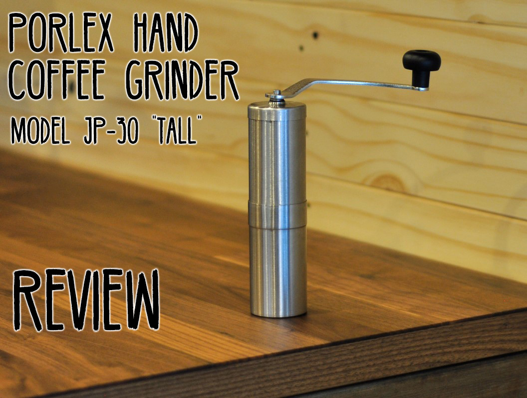 Porlex-JP-30-Hnad-Coffee-Grinder-Review