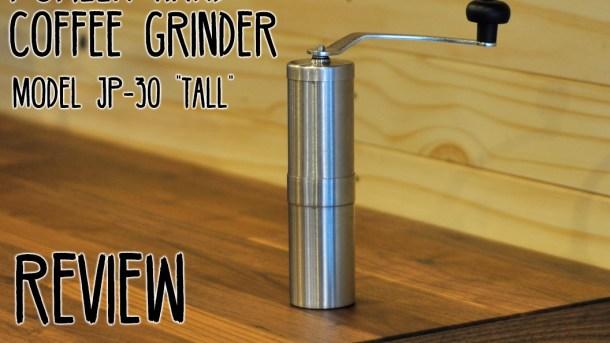 Porlex-JP-30-Hnad-Coffee-Grinder-Review