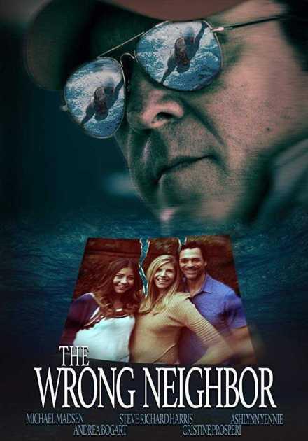 فيلم The Wrong Neighbor 2017 مترجم