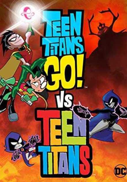 فيلم Teen Titans Go! Vs. Teen Titans 2019 مترجم