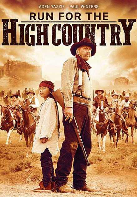 فيلم Run for the High Country 2018 مترجم