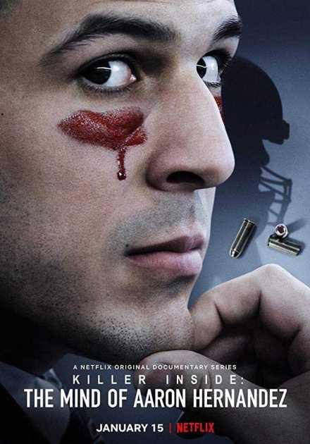 مسلسل Killer Inside: The Mind of Aaron Hernandez