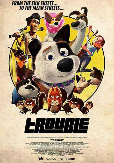 فيلم Trouble 2019 مترجم