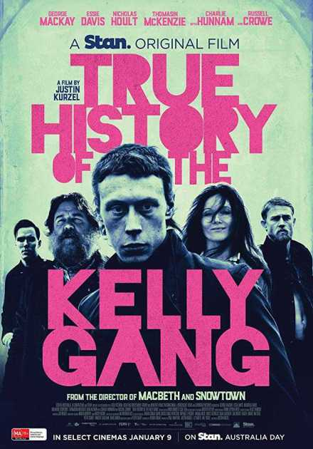 فيلم True History of the Kelly Gang 2019 مترجم