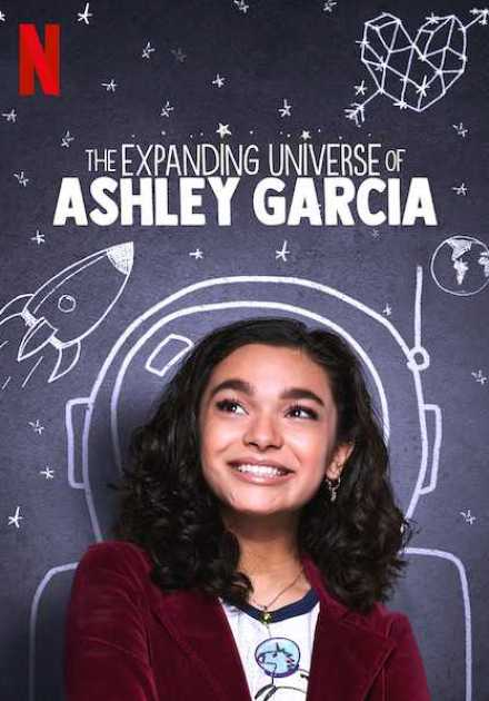 مسلسل The Expanding Universe of Ashley Garcia الموسم الأول