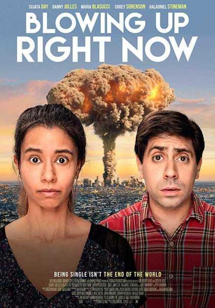 فيلم Blowing Up Right Now 2019 مترجم