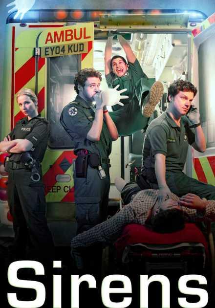 مسلسل Sirens UK 2011 الموسم الاول