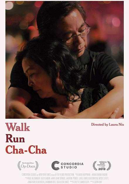 فيلم Walk Run Cha-Cha 2019 مترجم