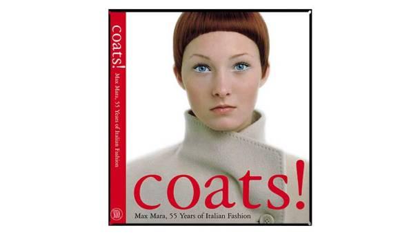 Mame-Coats! Max Mara 55 years of Italian Fashion