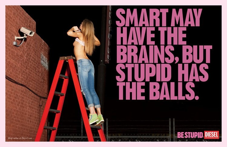 "Diesel ""Be Stupid"" Campaign 2010"