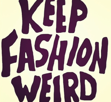 Keep Fashion Weird – Part One