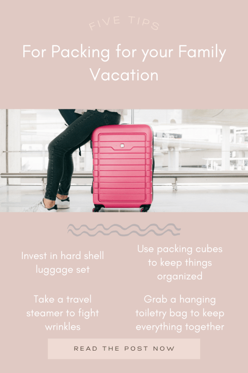 5 Top Packing Tips for your Family Vacation, featured by top Pittsburgh lifestyle blogger, Fashionably Late Mom. | Packing Tips by popular Pittsburgh travel blog, Fashionably Late Mom: Pinterest image of five tips for packing for your family vacation.