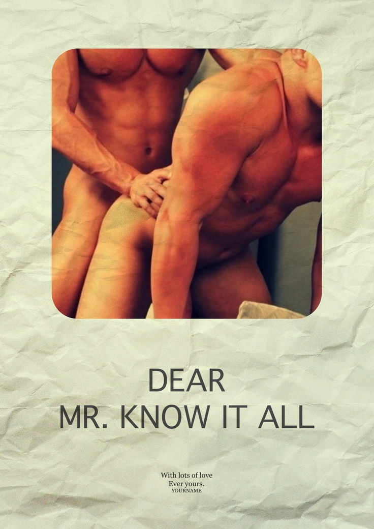 Dear Mr. Know It All Fashionably Male