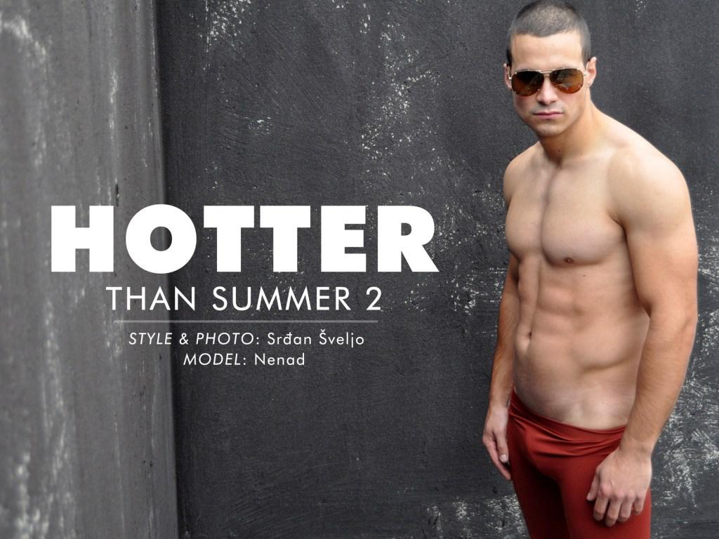 HOTTER THAN SUMMER 2 | SRDJAN SVELJO