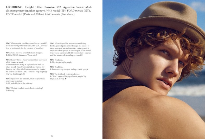 Brazilian born based in Paris Léo Bruno gets an interesting interview for Men Moments Magazine, the sexy model talks about his beginnings, how was he discovered by, his ad work for Louis Vuitton and goals. Check it out and get to know this beautiful boy.