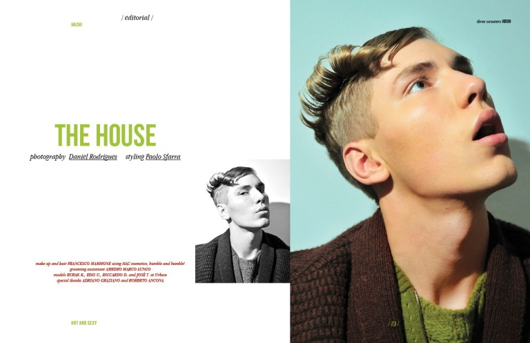 THE HOUSE for HACHI mag N°2 by Milan Fashion photographer Daniel Rodrigues styling by Paolo Sfarra. Models Burak K. Riccardo D and Josè T. at Urban.