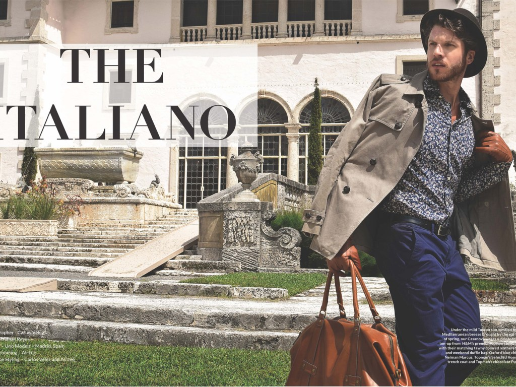 Under the mild Tuscan sun, nestled by the cool Mediterranean breeze we brought the new fashion story entitled The Italiano by Carlos Velez, the story is featuring Cuban/Russian male model Alexei Reyes with Next Model Miami. Editorial shot for LaPalme Magazine.