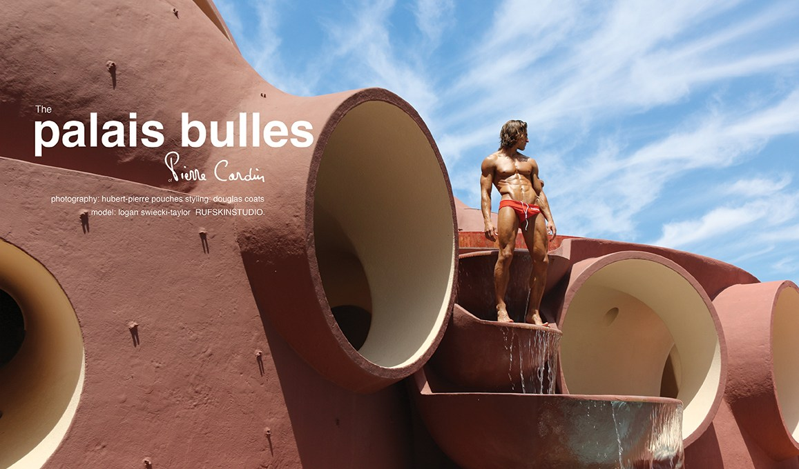 """Rufskin released the entitled story """"The Palais Bulles of Pierre Cardin"""" starring by Logan Swiecki-Taylor, shot by Hubert Pierre Pouches and styling by Douglas Coats with garments by RUFSKIN"""