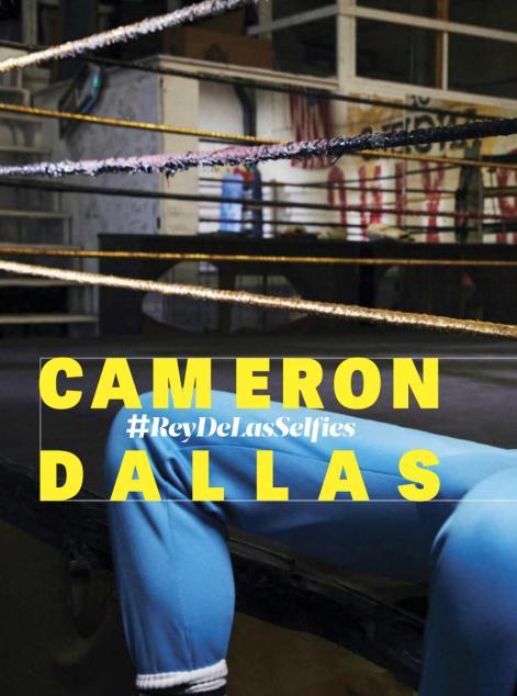 Cameron Dallas #ReyDeLasSelfies GQ Mexico2